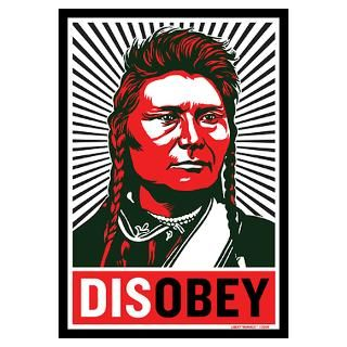 Disobey Anti Government Indian Native American Posters & Prints
