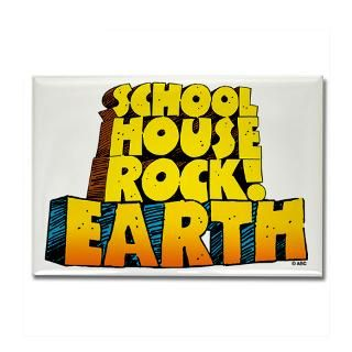 schoolhouse rock earth rectangle magnet $ 6 99