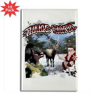 Thanks Santa holiday elk hunting humor gift or elk  Melrose Elk Camp