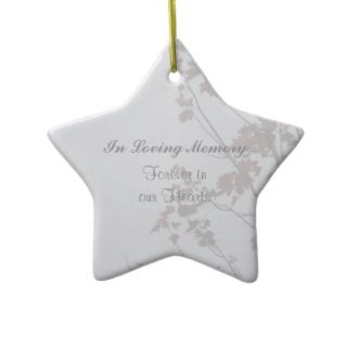 In Loving Memory Ornaments, In Loving Memory Ornament Designs for any