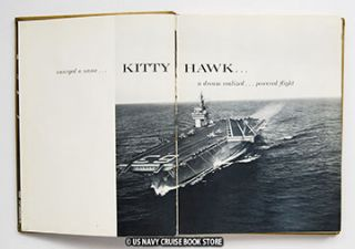 KITTY HAWK WAS COMMISSIONED 29 APRIL 1961 STEAMED AROUND CAPE HORN TO