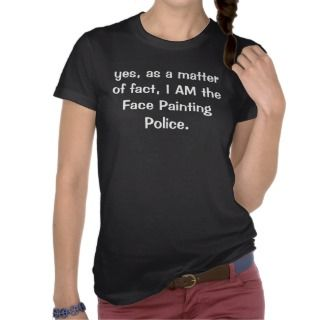 Face Painting Police T Shirts
