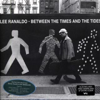 Lee Ranaldo Between The Times Tides LP Vinyl DL New