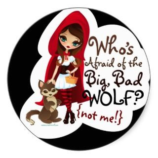 Whos Afraid of the Big Bad Wolf? Round Stickers
