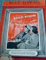 Sheet Music Blue Hawaii Words and Music Waikiki Wedding Bing Crosby