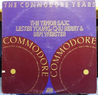 LESTER YOUNG / CHU BERRY / BEN WEBSTER commodore years tenor sax 2 LP