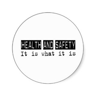 Health and Safety It Is Stickers