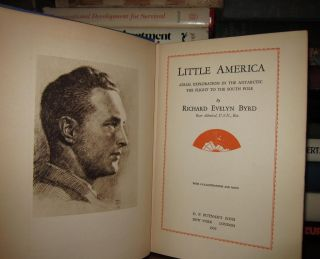 Byrd Richard E Little America Aerial Exploration 1st