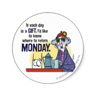 Maxine Monday Round Sticker
