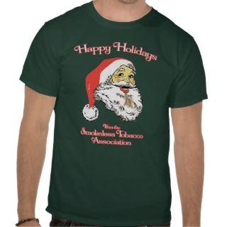 Happy Holidays   Smokeless Tobacco Association T shirt