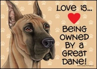 Love Is Being Owned Great Dane Dog Sign 5X7