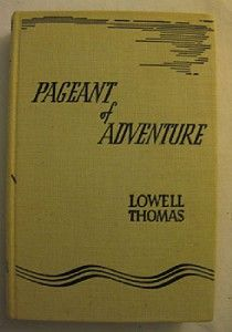 Pageant of Adventure Lowell Thomas 1940 Signed
