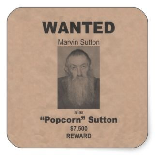 Popcorn Sutton Stickers