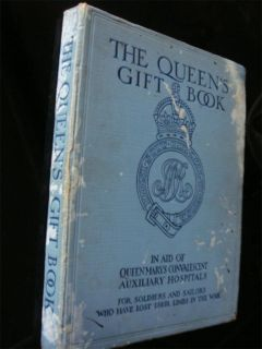 The Queens Gift Book in Aid of Queen Marys Hospitals