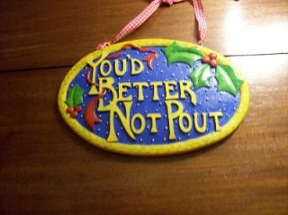 Mary Engelbreit YouD Better not Pout Wall Plaque