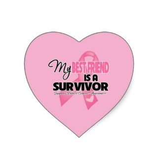 My Best Friend is a Survivor   Breast Cancer Stickers