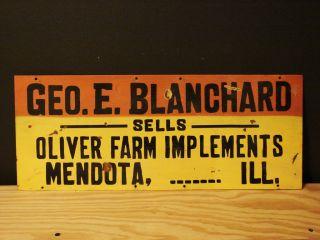Blanchard Sells Oliver Farm Implements Mendota Ill Metal Sign