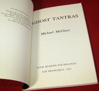 Ghost Tantras by Michael McClure 1969 PB Book Beat Generation Poetry