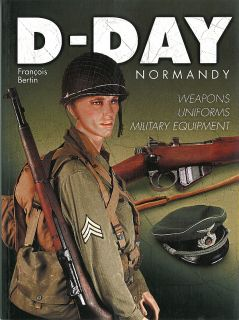 Day Normandy Weapons Uniforms Military Equipment New Book