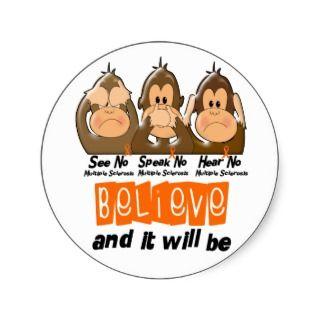 See Speak Hear No Multiple Sclerosis MS 3 Round Sticker
