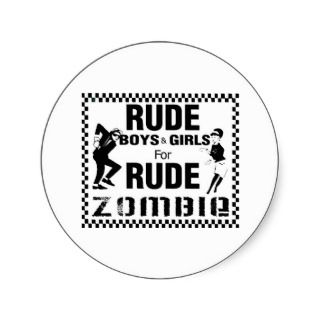 Rude boys and girls for rude zombie sticker