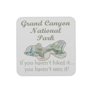 Grand Canyon National Park If You Havent Hiked It Beverage Coaster