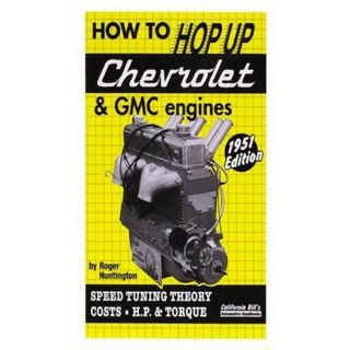 New How to Hop Up Chevy GMC 6 Cylinder Engines Book 160 Pages