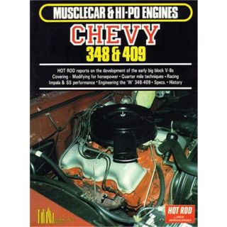 New Musclecar Hi Po Engines Chevy 348 409 Book 100 Pages