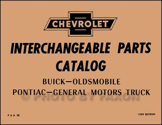 Chevy GMC Parts Interchange Book 1958 1957 1956 1955 1954 1953 1952