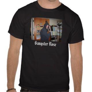 Gangster Rose Tee Shirts