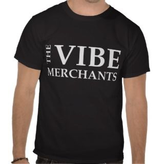 The Vibe Merchants T Shirt (for dark shirts)