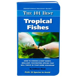 The 101 Best Tropical Fishes   Books   Fish