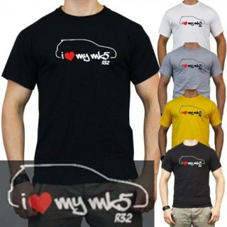 Tuning T Shirt Golf 5 I LOVE MY mk5 R32 Shirt Volkswagen VAG VW