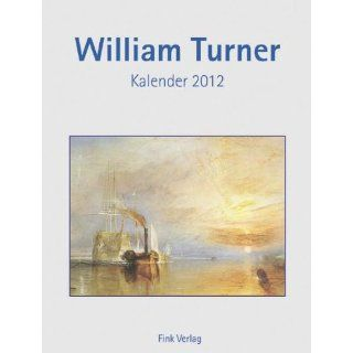 William Turner 2012 Kunst Einsteckkalender William Turner