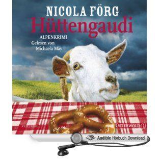Hüttengaudi Irmi Mangold 3 (Hörbuch ) Nicola