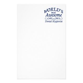 Worlds Most Awesome Dental Hygienist Custom Stationery
