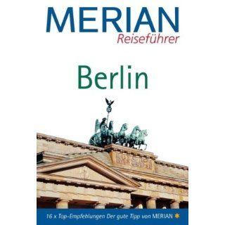 Berlin 16 X Top   Empfehlungen Der gute Tipp von MERIAN (MERIAN