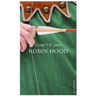 Robin Hood Die Rächer vom Sherwood (Schöne Klassiker) eBook George