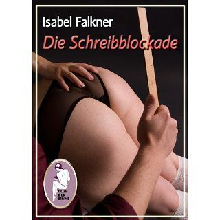 Die Schreibblockade eBook: Isabel Falkner: Kindle Shop