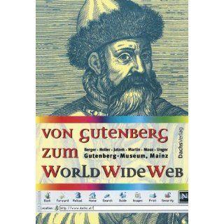Von Gutenberg zum World Wide Web Christiane Holler, Franz