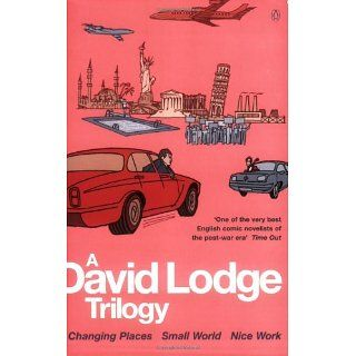 David Lodge Trilogy Changing Places, Small World, Nice Work