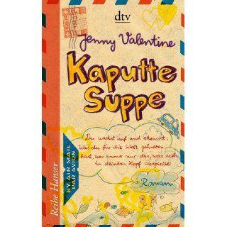 Kaputte Suppe Roman Jenny Valentine, Klaus Fritz Bücher