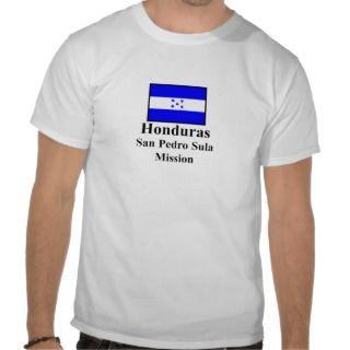 Honduras San Pedro Sula Mission T Shirt
