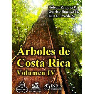 Árboles de Costa Rica vol. IV eBook Nelson Zamora, Quírico JimÃ