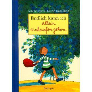 Endlich kann ich allein einkaufen gehen: Achim Bröger