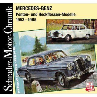 Mercedes Benz, Ponton  und Heckflossen Modelle 1953 1965