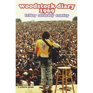 Woodstock Diary 1969 Joan Baez, Jimi Hendrix, Janis Joplin