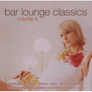 Bar Lounge Classics Vol.4 Musik