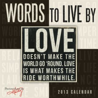 Words to Live By    2013 12 Month Calendar Calendars