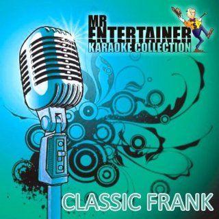 My Funny Valentine (Karaoke Version In The Style Of Frank Sinatra) Mr